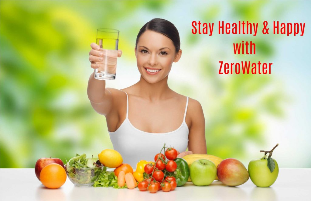 Stay Healthy and Happy With Zerowater