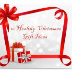 Top 10 Healthy Christmas Gift Ideas for 2020